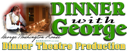 Dinner with George Washington Dinner Theatre, Barbados