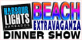 Harbour Lights Beach Beach Extravaganza and Dinner Show